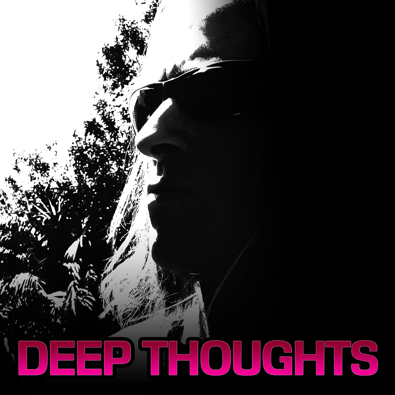 Deep Thoughts Radio