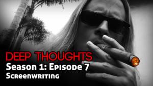 DTR Ep 7: Screenwriting