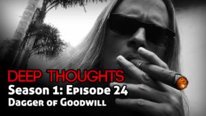 DTR Ep 24: Dagger Of Goodwill