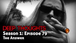 DTR Ep 79: The Answer