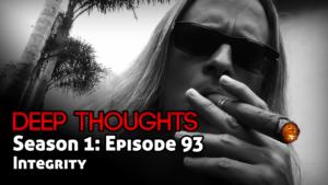DTR Ep 93: Integrity