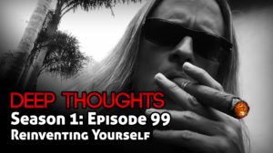 DTR Ep 99: Reinventing Yourself