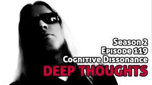 DTR Ep 119: Cognitive Dissonance
