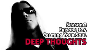 DTR Ep 124: Calming Your Soul