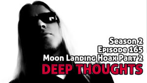 DTR Ep 165: Moon Landing Hoax Part 2