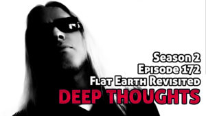DTR Ep 172: Flat Earth Revisited