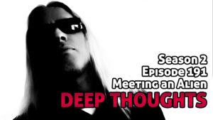 DTR Ep 191: Meeting An Alien