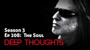 DTR Ep 208: The Soul