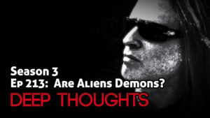 DTR Ep 213: Are Aliens Demons?
