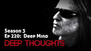DTR Ep 220: Deep Mind