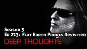 DTR Ep 223: Flat Earth Proofs Revisited