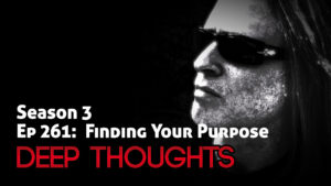 DTR Ep 261: Finding Your Purpose