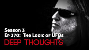 DTR Ep 270: The Logic of UFOs