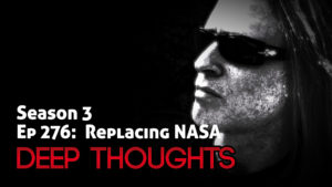 DTR Ep 276: Replacing NASA