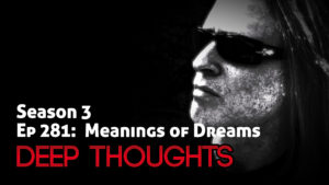 DTR Ep 281: Meaning of Dreams