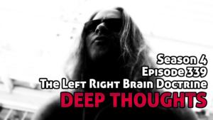 DTR Ep 339:The Left Right Brain Doctrine