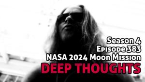 DTR Ep 383: NASA 2024 Moon Mission
