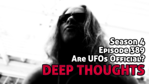 DTR Ep 389: Are UFOs Official?