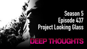 DTR Ep 437: Project Looking Glass