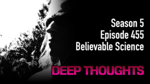 DTR Ep 455: Believable Science