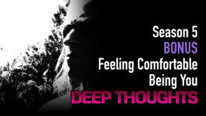 DTR S5 Bonus: Feeling Comfortable Being You