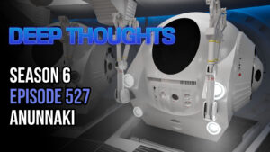 DTR S6 EP 527: Anunnaki