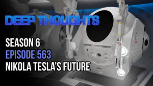 DTR S6 EP 563: Nikola Tesla's Future