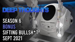 DTR S6 Bonus: Sifting Bullsh*t Sept 2021