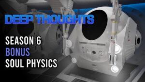 DTR S6 Bonus: Soul Physics
